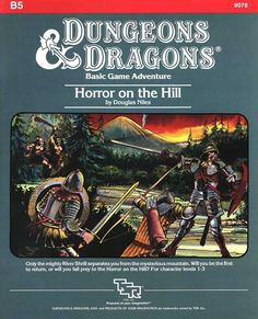 B5 Horror on the Hill (Basic) | Book cover and interior art for Dungeons and Dragons Basic and Expert Editions - Dungeons & Dragons, D&D, DND, Basic, Expert, 1st Edition, 1st Ed., 1.0, 1E, OSRIC, OSR, Roleplaying Game, Role Playing Game, RPG, Wizards of the Coast, WotC, TSR Inc. | Create your own roleplaying game books w/ RPG Bard: www.rpgbard.com | Not Trusty Sword art: click artwork for source