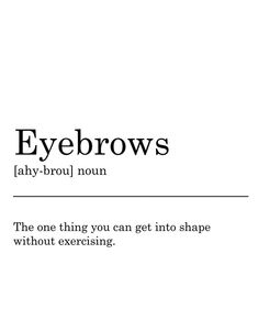Eyebrows Quotes Eye Makeup – microblading before and after Eyebrow Quotes, Lash Quotes, Eyebrow Images, No Makeup Quotes, Makeup Humor, Zendaya Eyebrows, Makeup Eyebrows, Drawing Eyebrows, Eye Makeup