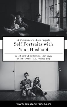 Learn how to master taking self portraits with your husband. This documentary style photo project is from guest post photographer, Ellen Covey.  Read More