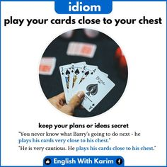 English Idioms, You Never Know, Played Yourself, Your Cards, How To Plan