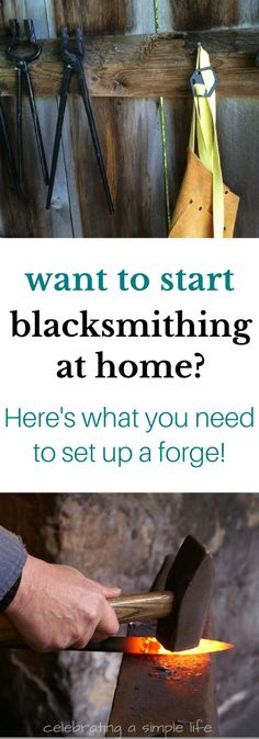 Do you dream of hammering metal right in your own backyard forge, but wonder exactly what you'd need for tools and equipment? Here's the list of what you need to get started! #homesteading #blackmithing #blacksmith #selfsufficiency