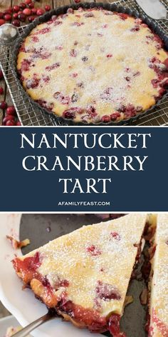 This Nantucket Cranberry Tart combines fresh cranberries and almonds in a simple, delicious dessert. Fresh Cranberry Recipes, Cranberry Dessert, Cranberry Almond, Tart Recipes, Fruit Recipes, Cookie Recipes, Dessert Recipes, Just Desserts, Sweets