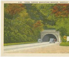 Tunnel Through Beaucatcher Mountain, Asheville, N.C. :: North Carolina Postcards