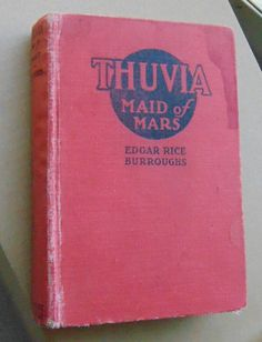 Thuvia Maid of Mars by Edgar Rice Burroughs 1920 by queenbeecanada