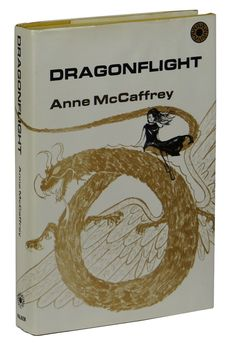 Dragonflight by McCaffrey, Anne  New York: Walker and Company, 1968.   First Edition . Hardcover. Very Good.  First edition,  first printing . Near fine with light bruising to spine ends, in a Near Fine un-clipped dust jacket with seven strips of brown paper tape reinforcements made to t...  more   Offered By  Burnside Rare Books