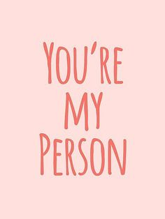 A pretty and girly typography friend quote that says You're My Person in blush pink and coral. My Job Quote, Job Quotes, Pink Quotes, Career Quotes, Wall Quotes, Quotes Motivation, Interview Quotes, Motivational Quotes, Motivational Interviewing