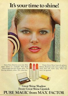 Pure Magic by Max Factor, 1975.  The model is Christie Brinkley in what was one of her very first modeling jobs.