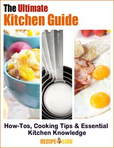 The Ultimate Kitchen Guide Free eCookbook - How-Tos, Cooking Tips & Essential Kitchen Knowledge