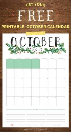 Happiness is... October 2015 Free Printable Calendar and Planner - watercolour hand lettering and botanical illustration