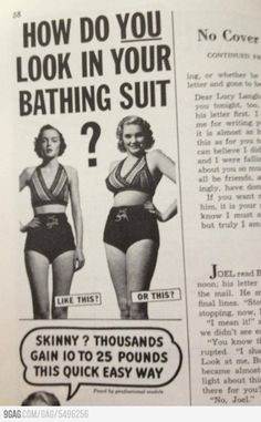 """This is why our definition of """"beauty"""" now is so ridiculous, Magazine from the 1950s This is so awesome haha."""