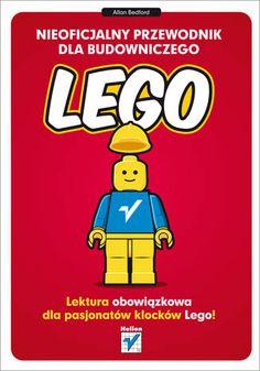 """""""Nieoficjalny przewodnik dla budowniczego LEGO""""  #helion #ksiazka #lego"""