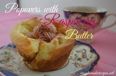 Popovers with Raspberry Butter