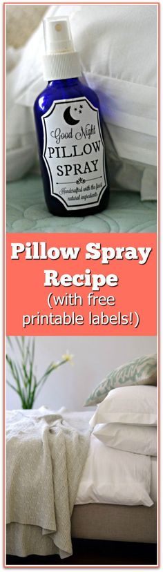 DIY Pillow Spray recipe that helps you get a good night sleep! It's safe & works well to get kids to sleep, too. Free printable labels for your bottle!
