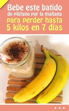 Bebe este batido de plátano por la mañana para perder hasta 5 kilos en 7 días
