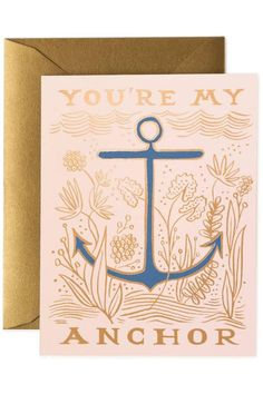 """When times get a little hard, having someone to help you through it is an amazing thing.The charming design is pink and gold, with the gold foil words """"YOU'RE MY ANCHOR"""". Made by Rifle Paper Company, this pretty card is printed in the USA using environmentally responsible printing techniques. It is an A2 format card, so it measures 4.25"""" by 5.5"""" and includes a high quality envelope. The inside is left blank for your personal message.   My Anchor Card by Rifle Paper Company. Home & Gifts…"""