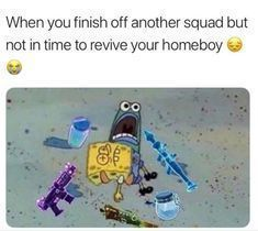 Fortnite Memes Fortnite Memes Funny Fortnite Memes Funny Hilarious Fortnite Memes Girlfriend Fortnite Memes Spongeb Funny Gaming Memes Funny Games Gaming Memes