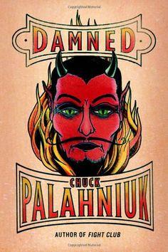 Bestseller books online Damned Chuck Palahniuk  http://www.ebooknetworking.net/books_detail-0385533020.html