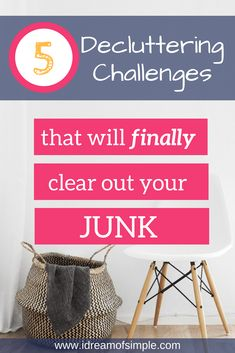 5 Decluttering Challenges That Will Finally Clear Out Your Junk - i dream of simple Declutter Your Home, Organize Your Life, Organizing Your Home, Organising Tips, Overwhelmed Mom, Minimalist Living, Minimalist Lifestyle, Minimalist Wardrobe, Cleaning Hacks