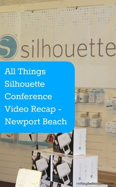 All Things Silhouette Conference Newport Beach Recap by cuttingforbusiness.com