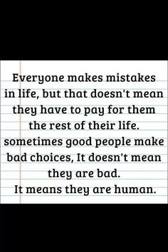 Totally agree! I made a huge mistake and I regret it every day of my life! I wish I could change what I did but I know my friend would never forgive me.
