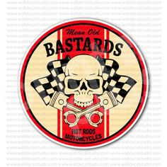 Looking for racing stickers? Print Plus offers Mean Old Bastards Hot Rod Motorcycle Sticker for sale and a lot more!
