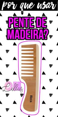Por que usar pente de madeira? Ele é excelente para reduzir o frizz! Para cabelos cacheados, use com dentes largos, os cachos ficam lindos! #CurlyGirl #NoPoo #LowPoo