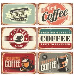 Illustration about Set of vintage coffee tin signs. Retro coffee shop design concept on old metal background. Illustration of illustration, metal - 45906141 Vintage Coffee Signs, Coffee Shop Signs, Vintage Signs, Vintage Posters, Café Retro, Retro Vintage, Retro Cafe, Cafeteria Retro, Cafe Sign