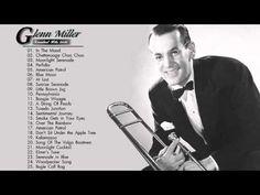 Glenn Miller Greatest Hits - Glenn Miller Playlist - YouTube