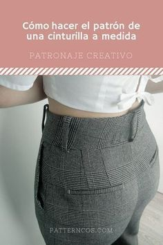 How to make the pattern of your own waistband for skirt or pants Sewing Men, Sewing Pants, Sewing Clothes, Diy Clothes, Dress Sewing Patterns, Clothing Patterns, Sewing Collars, Slacks For Women, Embroidery On Clothes