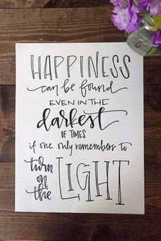 """Harry Potter Quote - """"Happiness Can Be Found...."""""""