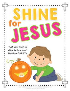 Halloween Bible Printables for Outreach Ministry. Shine for Jesus, Let Your Light Shine Before Men, Pumpkin Prayer, Parable, Tracts Preschool Bible Verses, Bible Verses For Kids, Bible Crafts For Kids, Autumn Activities For Kids, Bible Lessons For Kids, Preschool Crafts, Preschool Printables, Church Activities, Family Crafts
