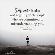 Self-care is also not arguing with people who are committed to misunderstanding you. Arguing Quotes Relationships, Relationship Quotes, Misunderstanding Quotes, Words Quotes, Wise Words, Me Quotes, Friend Quotes, Strong Quotes, Positive Quotes