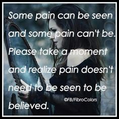 Invisible Pain is Real
