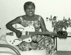 Sister Rosetta Tharpe--the first rocker chick who rocked the guitar! oct13