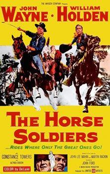 The Horse Soldiers is my favorite John Wayne movie. In fact, I don't actually like John Wayne. Old Movies, Vintage Movies, Great Movies, Vintage Posters, Vintage Art, Vintage Horse, Indie Movies, Movies 2019, Films Cinema