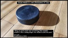 Being on #SocialMedia and not sharing other people's content is like a hockey player who refuses to pass the puck.