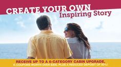 Receive up to a 6-category cabin upgrade, e-coupons worth over $300, plus a reduced deposit of 50%!