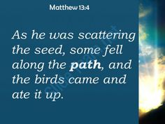 matthew 13 4 the birds came and ate it powerpoint church sermon Slide03  http://www.slideteam.net/