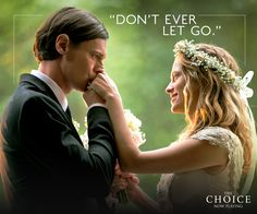 This love is forever. ❤ ‪#‎TheChoice‬