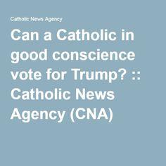 news catholic good conscience vote trump