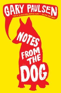 Notes from the Dog by Gary Paulsen (Grades 5 & up). When Johanna shows up at the beginning of summer to house-sit next door to Finn, he has no idea of the profound effect she will have on his life by the time summer vacation is over.
