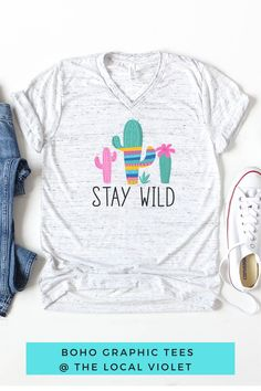 Have some fun with our stay wild cactus t-shirt! Hippie T Shirts, Hippie Tops, Boho Tops, Hippie Style, Jeans And T Shirt Outfit, Graphic Tees, Graphic Sweatshirt, Stay Wild, Hippie Outfits