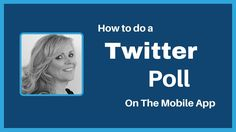 How to do a Twitter poll on the mobile app | Tweeting Goddess