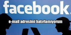 Facebook Giriş E-Posta Adresini Unuttum