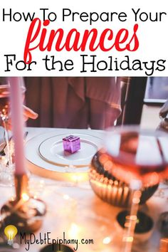 prepare-your-finances-for-the-holidays Frugal Living Tips, Frugal Tips, Budget Holidays, Christmas On A Budget, Christmas Ideas, Home Buying Tips, Financial Goals, Financial Planning, Earn More Money