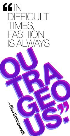 Looking for fashion quotes? Discover 57 bits of sartorial wisdom from Coco Chanel, Oscar de la Renta, Anna Wintour, Christian Dior, and other legends. Quotes To Live By, Me Quotes, Quotable Quotes, Elsa Schiaparelli, Fashion Quotes, Fashion Logos, Beauty Quotes, Monster, Inspire Me