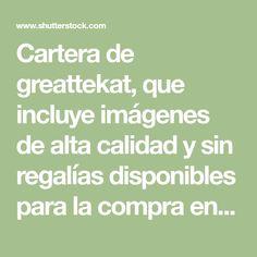 Cartera de greattekat, que incluye imágenes de alta calidad y sin regalías disponibles para la compra en Shutterstock.