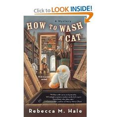 How to Wash a Cat.  A great, light mystery for a rainy day at home, or a sunny day by the pool!
