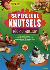 Superleuke knutsels uit de natuur http://www.bruna.nl/boeken/superleuke-knutsels-uit-de-natuur-9789044736281