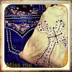 Miss Me♥♥ I have those jeans!!!!